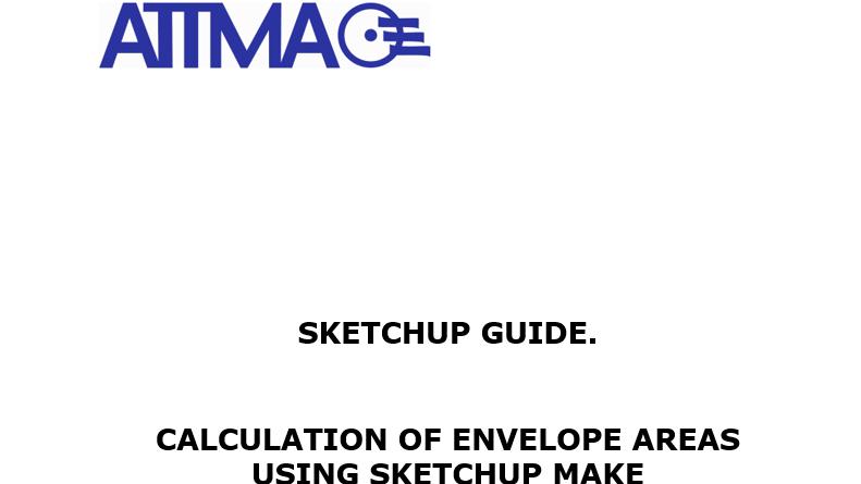 ATTMA Sketchup Guide
